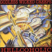 Purchase Godless Wicked Creeps - Hellcoholic