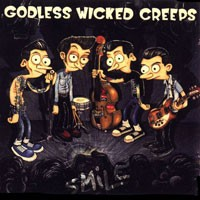 Purchase Godless Wicked Creeps - Smile