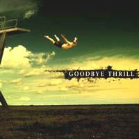 Purchase Goodbye Thrill - Goodbye Thrill