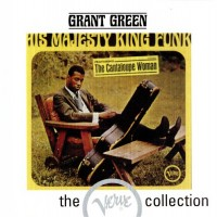 Purchase Grant Green - His Majesty, King Funk (With Donald Byrd)