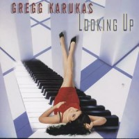 Purchase Gregg Karukas - Looking Up