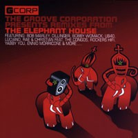 Purchase Groove Corporation - The Groove Corporation Presents Remixes From The Elephant House