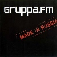 Purchase Gruppa FM - Made In Russia