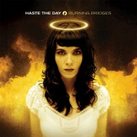 Purchase Haste the Day - Burning Bridges
