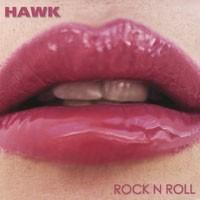 Purchase Hawk - Rock N Roll