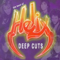 Purchase Helix - The Best Of Helix: Deep Cuts