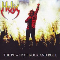 Purchase Helix - The Power Of Rock and Roll
