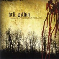 Purchase Hell Within - Asylum Of The Human Predator