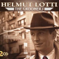 Purchase Helmut Lotti - The Crooners