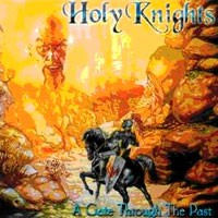 Purchase Holy Knights - Gate Through The Past