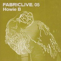 Purchase Howie B. - Fabriclive 05