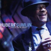 Purchase Hubert Sumlin - About Them Shoes