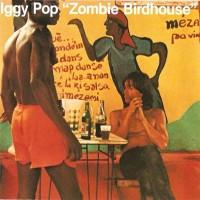 Purchase Iggy Pop - Zombie Birdhouse