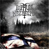 Purchase Impaled Nazarene - Pro Patria Finlandia