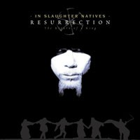 Purchase In Slaughter Natives - Resurrection - The Return Of A King