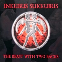 Purchase Inkubus Sukkubus - The Beast With Two Backs