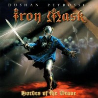 Purchase Iron Mask - Hordes Of The Brave
