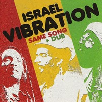 Purchase Israel Vibration - Same Song And Dub