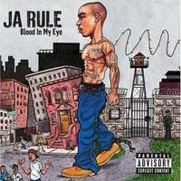 Purchase Ja Rule - Blood in My Eye