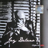 Purchase Jay Delano - Close To You