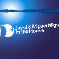 Purchase Jay-J & Miguel Migs - In The House