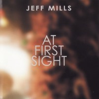 Purchase Jeff Mills - At First Sight