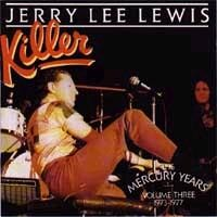 Purchase Jerry Lee Lewis - Killer: Mercury Years 1973-1977