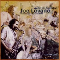 Purchase Joe Lovano - Trio Fascination (Edition One)