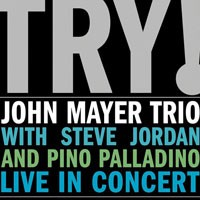 Purchase John Mayer Trio - Try! John Mayer Trio Live