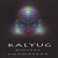 Purchase Kalyug - Digital Chamatkar