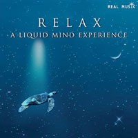 Purchase Liquid Mind - Relax: A Liquid Mind Experience