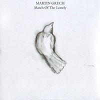 Purchase Martin Grech - March Of The Lonely