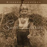 Purchase Richard Thompson - Sweet Warrior