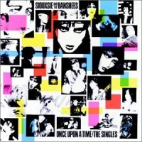 Purchase Siouxsie & The Banshees - Once Upon A Time -  The Singles