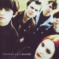Purchase Slowdive - Souvlaki