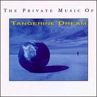 Purchase Tangerine Dream - Private Music Of Tangerine Dream