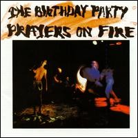 Purchase The Birthday Party - Prayers On Fire