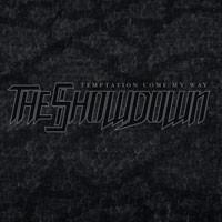 Purchase The Showdown - Temptation Come My Way
