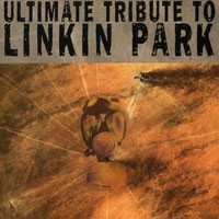 Purchase Tribute - The Ultimate Tribute To Linkin Park