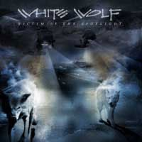Purchase White Wolf - Victim Of The Spotlight