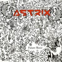 Purchase Astrix - Future Music