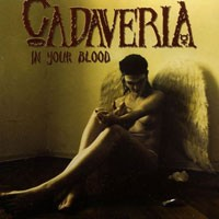 Purchase Cadaveria - In Your Blood