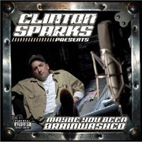 Purchase Clinton Sparks - Maybe You Been Brainwashed