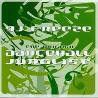 Purchase DJ Freeze - Original Dancehall Junglist
