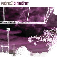 Purchase DJ Heather - Fabric 21