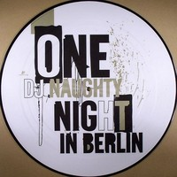 Purchase DJ Naughty - One Night In Berlin