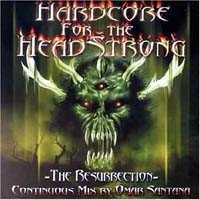 Purchase DJ Omar Santana - Hardcore For The Headstrong - Resurrection