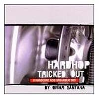 Purchase DJ Omar Santana - Hardhop Tricked Out