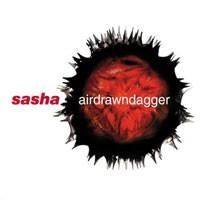 Purchase DJ Sasha - Airdrawndagger