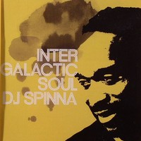 Purchase DJ Spinna - Intergalactic Soul